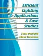 Efficient Lighting Applications & Case Studies