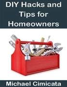 DIY Hacks and Tips for Homeowners
