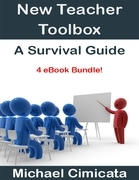 New Teacher Toolbox: A Survival Guide (4 eBook Bundle)