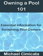 Owning a Pool 101: Essential Information for Swimming Pool Owners
