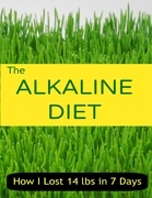 The Alkaline Diet - How I Lost 14 Lbs in 7 Days