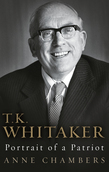 T.K. Whitaker: Portrait of a Patriot