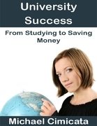 University Success: From Studying to Saving Money