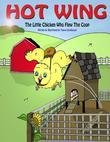 Hot Wing: The Little Chicken Who Flew the COOP