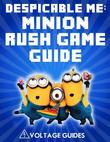Despicable Me: Minion Rush Game Guide