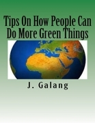 Tips on How People Can Do More Green Things