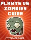 Plants vs. Zombies Guide
