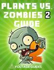 Plants vs. Zombies 2 Guide