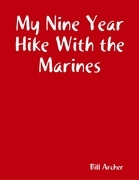 My Nine Year Hike With the Marines