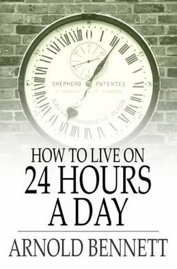 How to Live on 24 Hours a Day
