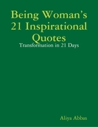 Being Woman's 21 Inspirational Quotes: Transformation in 21 Days