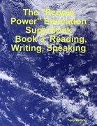 "The ""People Power"" Education Superbook: Book 3. Reading, Writing, Speaking"