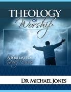 Theology of Worship Manual