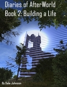 Diaries of Afterworld Book 2: Building a Life Epub
