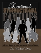 Functional & Dysfunctional Families: How the Family System Works