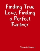Finding True Love, Finding a Perfect Partner