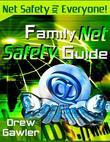 Family Net Safety Guide - Net Safety for Everyone!