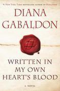 Written in My Own Heart's Blood: A Novel