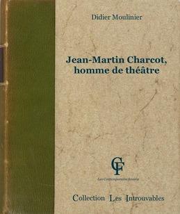 Jean-Martin Charcot, homme de théâtre