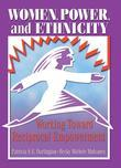Women, Power, and Ethnicity: Working Toward Reciprocal Empowerment