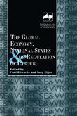 The Global Economy, National States and the Regulation of Labour