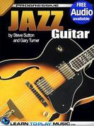 Jazz Guitar Lessons for Beginners: Teach Yourself How to Play Guitar (Free Audio Available)