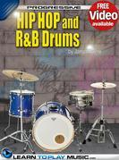 Hip-Hop and R&B Drum Lessons for Beginners: Teach Yourself How to Play Drums (Free Video Available)