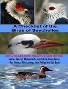 A Checklist of the Birds of Seychelles: Seychelles Bird Record Committee