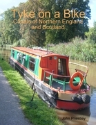 Tyke on a Bike: Canals of Northern England and Scotland