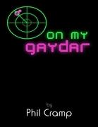 On My Gaydar
