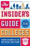 The Insider's Guide to the Colleges, 2015