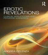 Erotic Revelations: Transferences, Countertransferences and Perverse Scenarios: Clinical applications and perverse scenarios