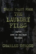 Three Tales from the Laundry Files