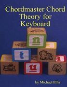 Chordmaster Chord Theory for Keyboard
