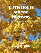 Little House On the Highway - A Story of a Homeless Family & School Bullying