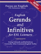 English Gerunds and Infinitives for ESL Learners - Using Gerunds and Infinitives Correctly After Common English Verbs