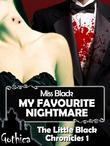 My Favourite Nightmare - The Little Black Chronicles 1