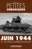 Petites Chroniques #12 : juin 1944