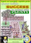 Sow with success to collect with plenty. Calculation of better days for the seeding of each vegetable  (epub)