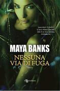 Maya Banks - Nessuna via di fuga