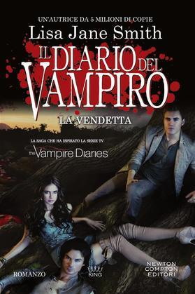 Il diario del vampiro. La vendetta