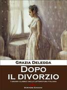 Grazia Deledda - Dopo il divorzio