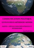 Communication politique, le plus vieux métier du monde - Partie 4
