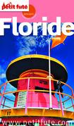Floride 2014-2015 Petit Futé (avec cartes, photos + avis des lecteurs)