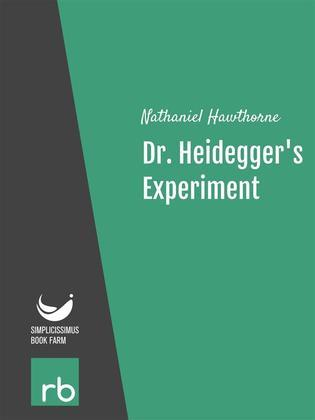 an analysis of the story dr heideggers experiment by nathaniel hawthorne