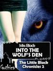 Into the Wolf's Den - The Little Black Chronicles 2