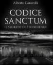 Codice Sanctum - Il segreto di Stonehenge