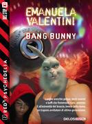 bAng bunny