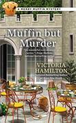Muffin But Murder