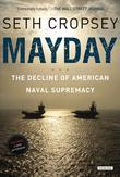 Mayday: The Decline of American Naval Supremacy